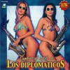 Los Diplomaticos - La Burrita