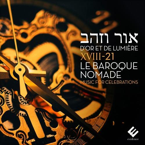 Yo Menamori (Or Vezahav) XVIII-21 Le Baroque Nomade