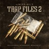 DJ MIKE-NICE - TRAP FILES 2 / MIXTAPE