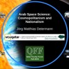 Arab Space Science: Cosmopolitanism and Nationalism