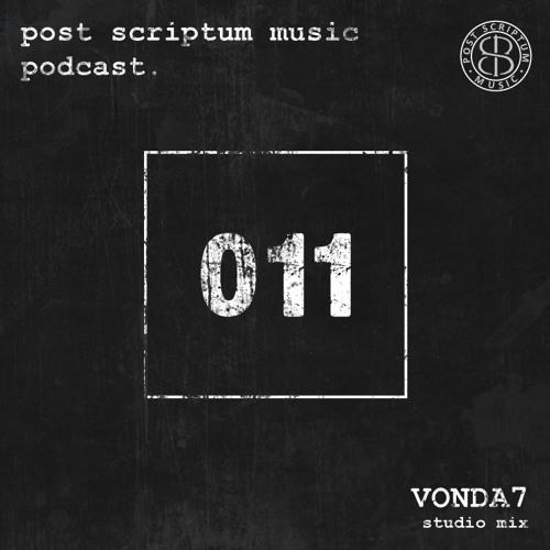 PSM Podcast 011 - VONDA7 Guest Mix