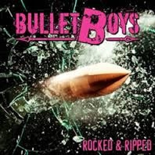 BulletBoys-See You in My Dreams