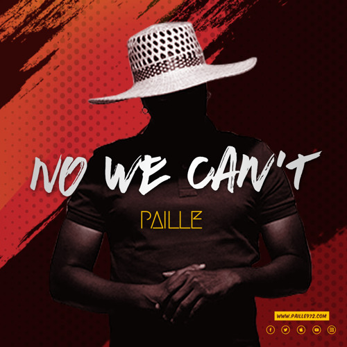 PAILLE - NO WE CAN'T