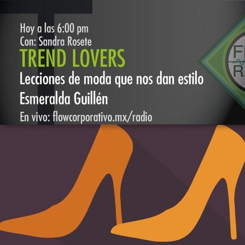 Trend Lovers 052 - Lecciones de moda que nos dan estilo / Esmeralda Guillén