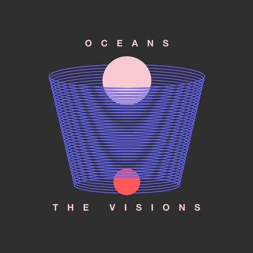 The Visions - Ocean
