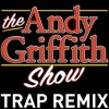 The Andy Griffith Show Theme Song Trap Remix Ringtone