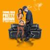 Pretty Brown ft Teddy Cain JR
