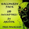 HALLOWEEN PACK - DJ ARISTIK - (REGALO 600 SUSCRIPTORES) FREE DOWNLOAD  2016