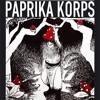 Paprika Korps - Dilusive Sanctuary - Promoset Homemade Babylon Tour Autumn 2016