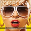 Corona 'Rhythm Of The Night' (The Cloudshapers Remix) [FREE DOWNLOAD]