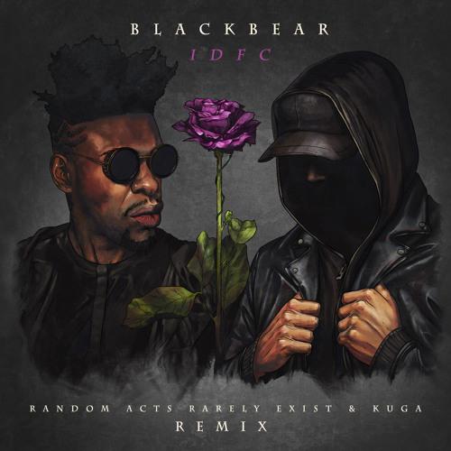 Blackbear - IDFC (Random Acts Rarely Exist & Kuga Remix) скачать бесплатно и слушать онлайн