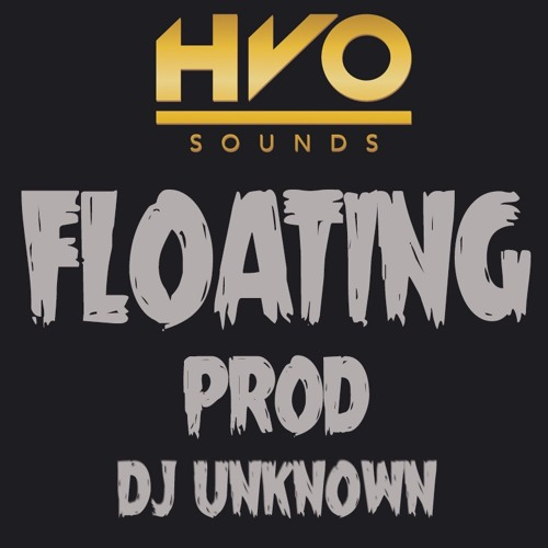 Floating - TRAP SOUL - COMPILATION PROD DJ UNKNOWN **COMING SOON**