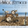 """Mick Fleetwood Blues Band """"Oh Well (Live)"""" from Live at The Belly Up"""