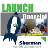 #LaunchFinancial with Brad Sherman Episode 19: Don't Let Emotions Hinder Your Investing Goals