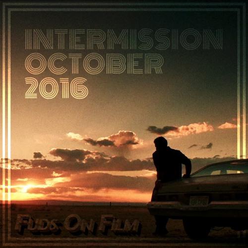 Intermission, October 2016
