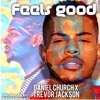 Feels Good -Daniel Church ft. Trevor Jackson (prod. by The Insomniakz)