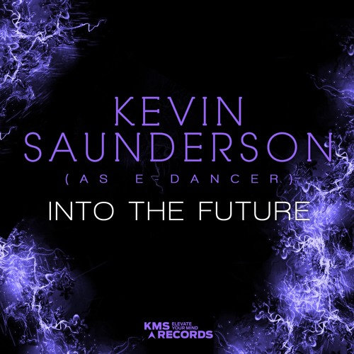 Into The Future - Kevin Saunderson As E - Dancer