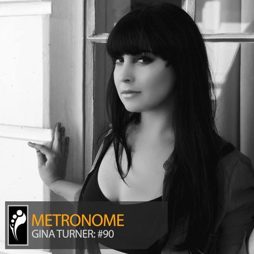Gina Turner - Metronome #90