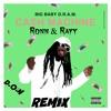 BIG BABY DRAM - Cash Machine ( Ft Ronn & Rayy ) REMIX