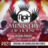 MINISTRY of HOUSE 021 by DAVE & eMTy