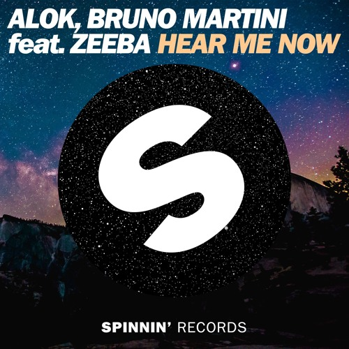 Alok, Bruno Martini Feat. Zeeba - Hear Me Now [OUT NOW]