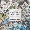 The Chainsmokers ft. Phoebe Ryan - All We Know(Galaxzien Remix)