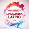 Mike Morato - Movimiento Latino (Mashup)