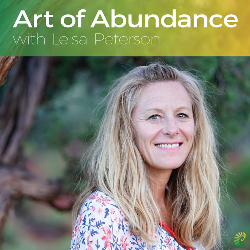 Leisa Peterson AALP 098 - Learning To Forgive With Kathryn Eriksen