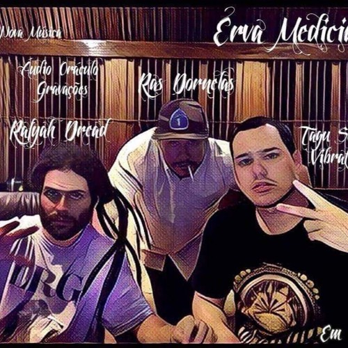 Erva Medicinal - Tagu S.V Feat Ras Dornelas feat Rafyah Dread - Trinity Aliança