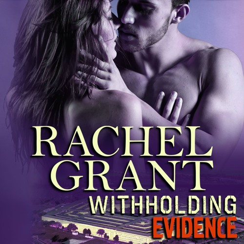 Withholding Evidence by Rachel Grant, Narrated by Nicol Zanzarella
