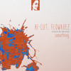 Hi-Cut, Flowavez - Something (Original Mix)