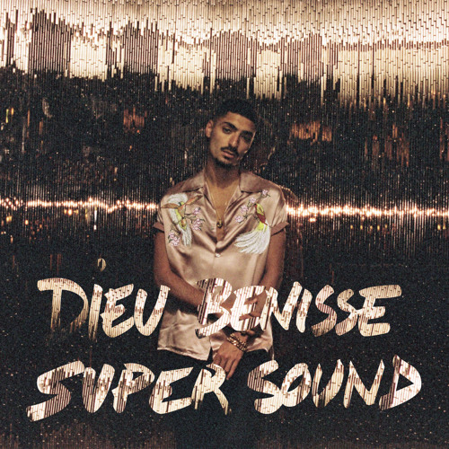 dieu benisse super sound