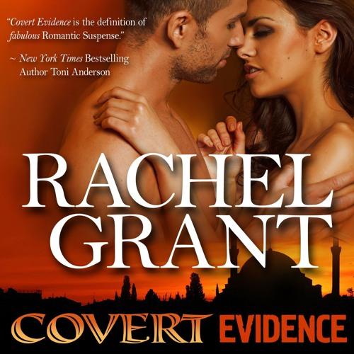 Covert Evidence by Rachel Grant, Narrated by Nicol Zanzarella
