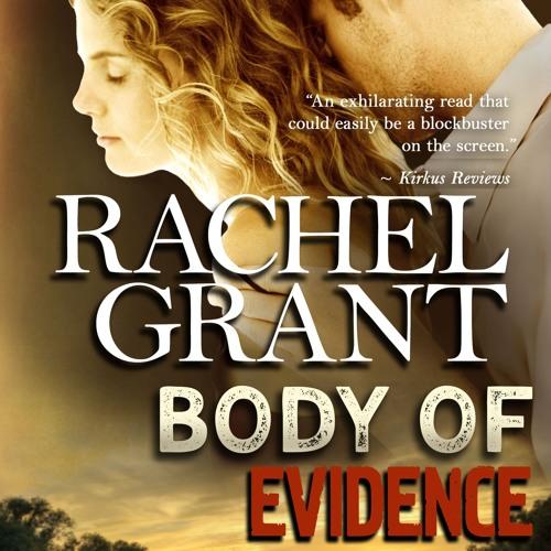 Body Of Evidence by Rachel Grant, Narrated by Nicol Zanzarella