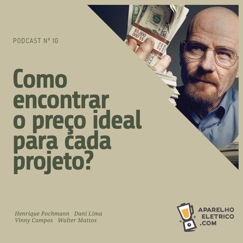 10 - Como encontrar o preço ideal pra cada projeto?