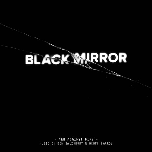 Ben Salisbury & Geoff Barrow - Black Mirror: Men Against Fire [SAMPLER]