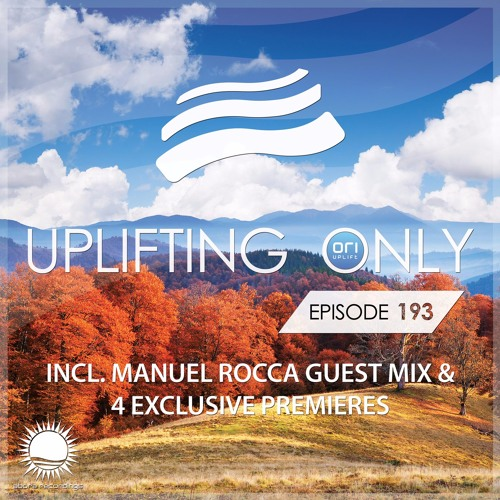 Uplifting Only 193 (incl. Manuel Rocca Guestmix) (October 20, 2016)