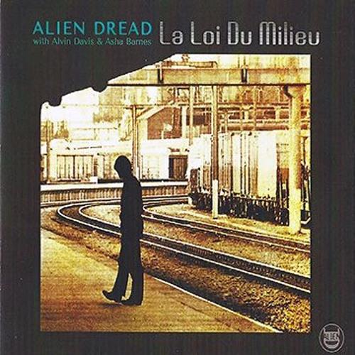 LA LOI DU MILIEU (ALIEN DREAD with Alvin Davis and Asha Barnes)
