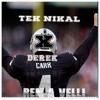 Derek Carr *Hail Mary*- (TEK-NIKAL,REM A VELLI)