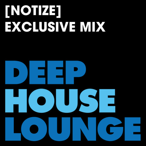 [Notize] - www.deephouselounge.com exclusive