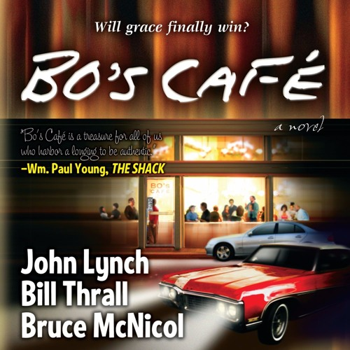 """""""Bo's Cafe"""" by John Lynch, Bill Thrall and Bruce McNicol"""