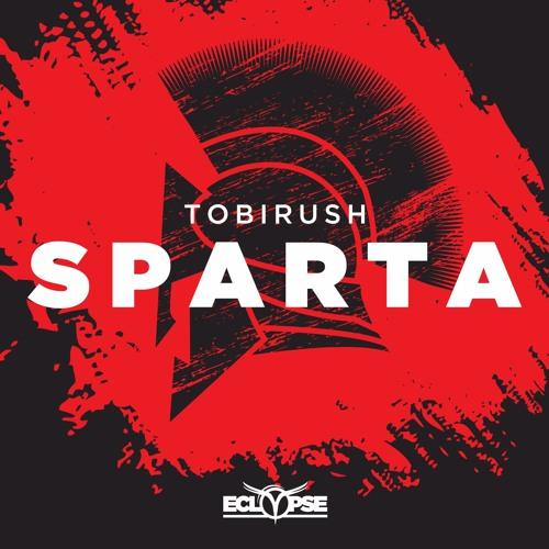 Tobirush - Sparta [FREE DOWNLOAD]