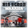Big Scoob - Warrior ft Mackenzie Nicole