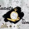 Cuanto Tiempo - Mc Saam Prod.By ( Mx Records)®