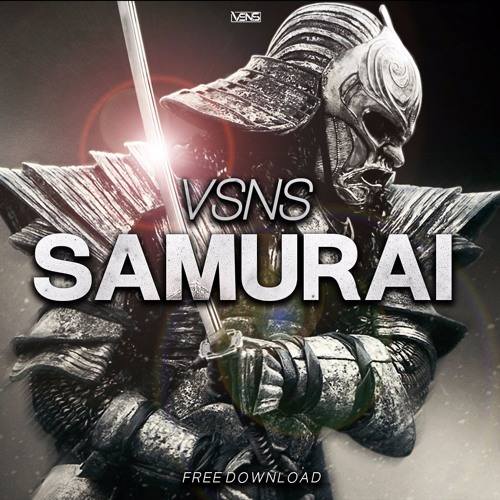 VSNS - Samurai (Original Mix)