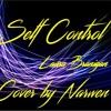 SELF CONTROL (Laura Branigan) - Narwen Cover