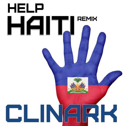 Help Haiti Clinark (Remix)
