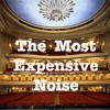 The Most Expensive Noise: A podcast featuring mostly true adventures from the World of Opera