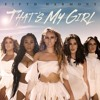 Fifth Harmony Ft Yan Bruno - That´s My Girl ( Leonardo Kalls Upgrade Boot )