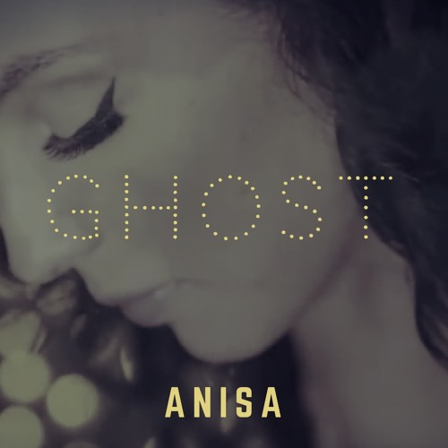 ANISA - GHOST (Unplugged)